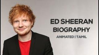 Ed Sheeran : Biography in Tamil | Life Story | Animated | Muhil