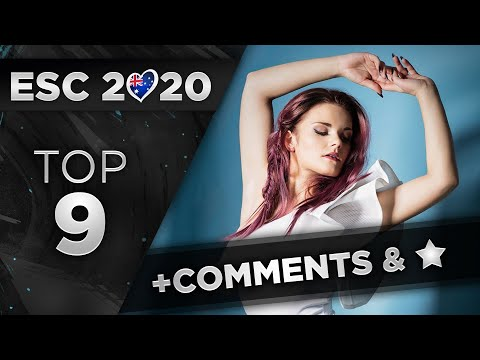 Eurovision 2020 - Top 9 (So Far) + Comments & Ratings!