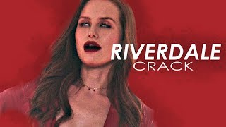 ►RIVERDALE | CRACK {season 3}