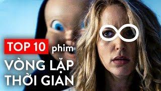 TOP 10 PHIM VÒNG LẶP THỜI GIAN