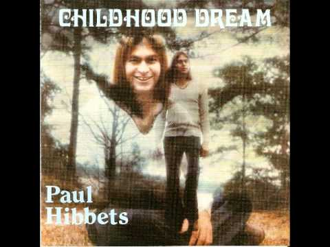 Paul Hibbets - How To Love You [Childhood Dream] 1974