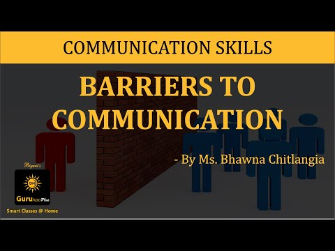 Barriers to Communication(BBA,MBA,B.A.) Video Lecture by Gurukpo.com