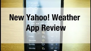 New Yahoo! Weather app - Overview