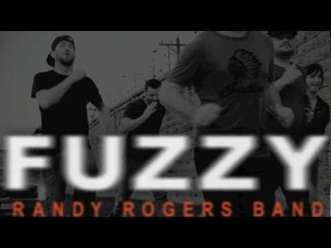 Randy Rogers Band- Fuzzy (Lyrics)
