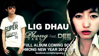 PHONG VANG - Lig Dhau ft. Dee Thao (Official Auido)