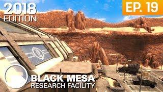 Black Mesa 2018 Edition - Episodio 19: Questionable Ethics