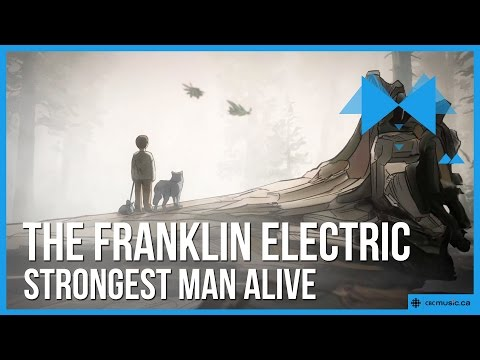 'Strongest Man Alive' by The Franklin Electric  **Exclusive Video Premiere