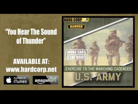 You Hear the Sound of Thunder (Army Rangers Cadence)
