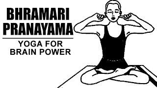 Yoga For Brain Power | Bhramari Pranayama