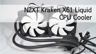 #1621 - NZXT Kraken X61 Liquid CPU Cooler Video Review