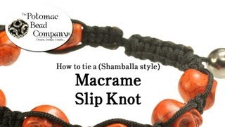 How to Tie a Macrame (Shamballa Style) Slip Knot Closure