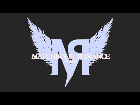 Matchbook Romance - My Mannequin Can Dance