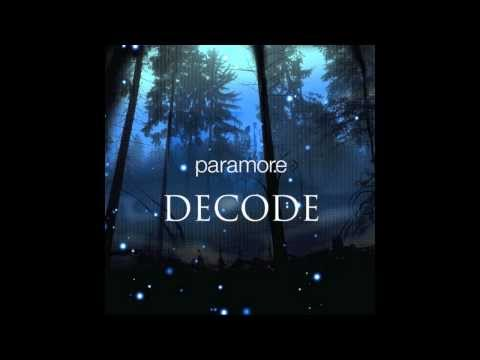 Decode by Paramore Lyric Video HD