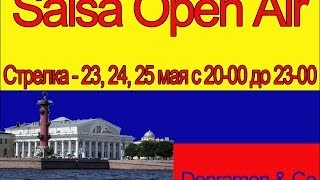 Salsa Open Air Dance St.Petersburg 24.05.14