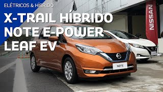 Teste de elétricos: Nissan Note e-Power, X-Trail Híbrido e Leaf no Brasil