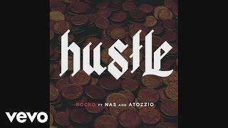 download lagu Rocko - Hustle  Ft. Nas, Atozzio gratis
