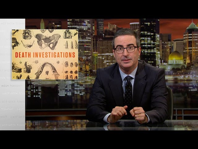 Death Investigations: Last Week Tonight with John Oliver (HBO) thumbnail