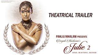download lagu Julie 2  Theatrical Trailer  Pahlaj Nihalani  gratis