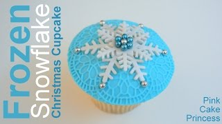 Frozen Cupcake / Snowflake Christmas Cupcake How to by Pink Cake Princess