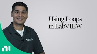 Using Loops in LabVIEW