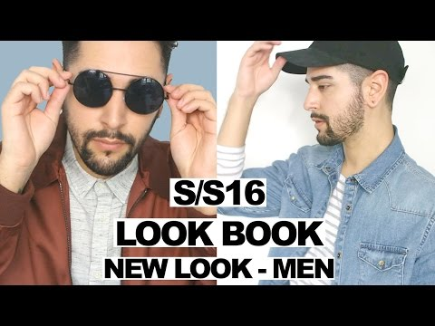 Men's Spring/ Summer 2016 LOOKBOOK ft NEW LOOK MEN (Men's fashion and style) Ad  ✖ James Welsh