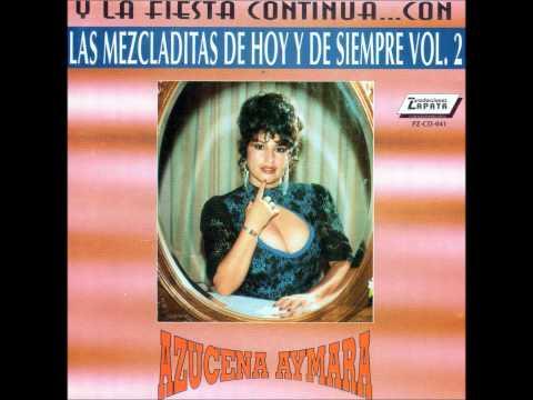 Azucena Aymara - Megamix vol. 2