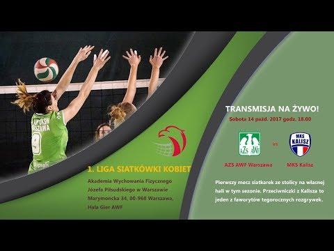 1. Liga Siatkówki Kobiet: AZS AWF Warszawa Vs MKS Kalisz