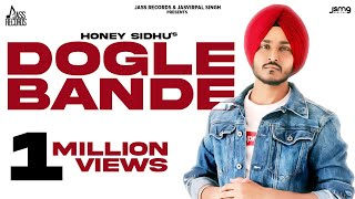 Dogle Bande (Official Video) Honey Sidhu | Archie | Latest Punjabi Songs 2020 | Jass Records