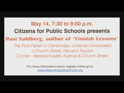 Finnish Lessons: What Ma. Can Learn from Finland's Educational Reforms, CPS Presents Pasi Sahlberg