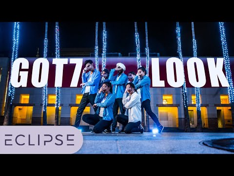[ECLIPSE] GOT7(갓세븐) - Look Full Dance Cover