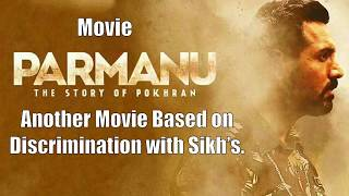Movie Parmanu Discrimination against Sikh's Not a Single Sikh Soldier Revealed in the Movie.