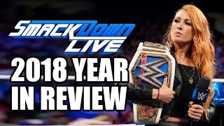 WWE Smackdown Live 2018 YEAR IN REVIEW! | WrestleTalk's WrestleRamble