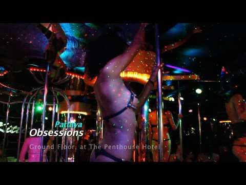 Pattaya Obsessions Bar Nightclub Cabaret Shows and Coyote Dancers