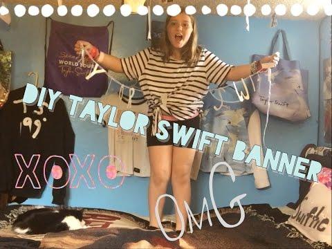 Diy Taylor Swift Banner