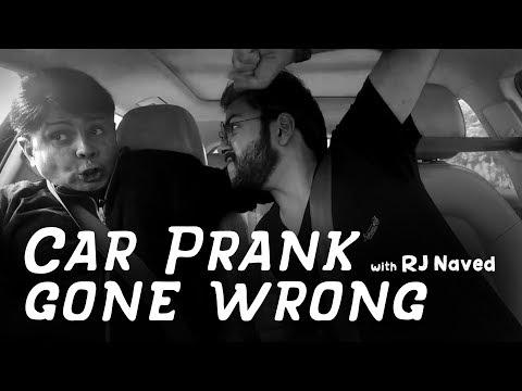 Car Prank gone wrong | RJ Naved | Mirchi Murga
