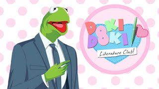 "Kermit Sings ""Your Reality"" from Doki Doki Literature Club!"