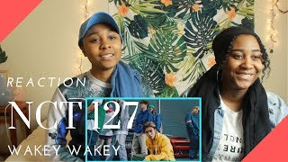 NCT 127 'Wakey-Wakey' MV REACTION | JOHNNY STOLE OUR WIGS