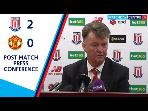 Stoke City 2-0 Manchester United : Louis Van Gaal Post Match Press Conference