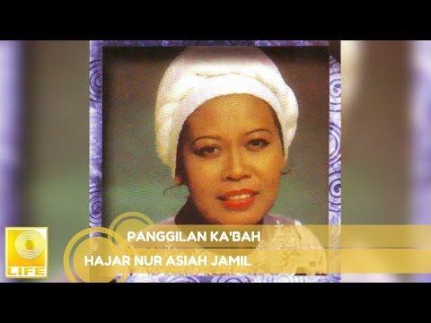 Hajar Nur Asiah Jamil -panggilan Ka& 39;bah (official Audio)
