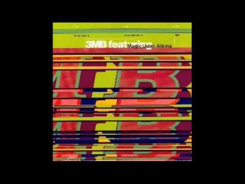 3MB feat. MAGIC JUAN ATKINS / Die Kosmischen Kuriere