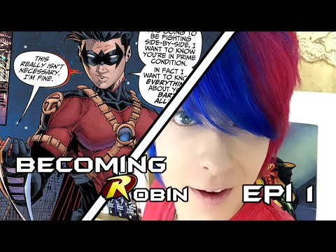 Becoming Robin: Episode One - The Basics