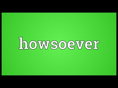 Header of howsoever