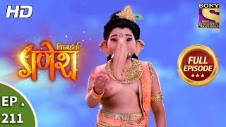 Vighnaharta Ganesh - Ep 211 - Full Episode - 13th June, 2018