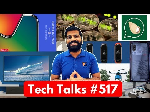 Tech Talks #517 - Mi8, Mi Band 3, Patanjali Kimbho, Bitcoin Value, Drone Food Delivery, S9 Dual 4G