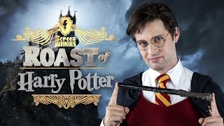The Roast of Harry Potter!