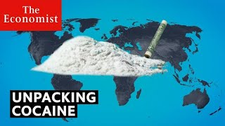 Cocaine: why the cartels are winning | The Economist