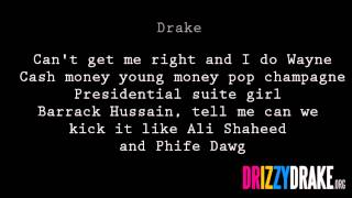 Drake - Show me a good time Lyrics [VIDEO]