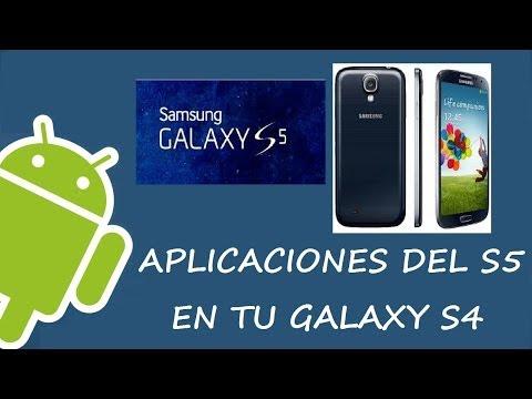 APLICACIONES DEL GALAXY S5 EN TU GALAXY S4