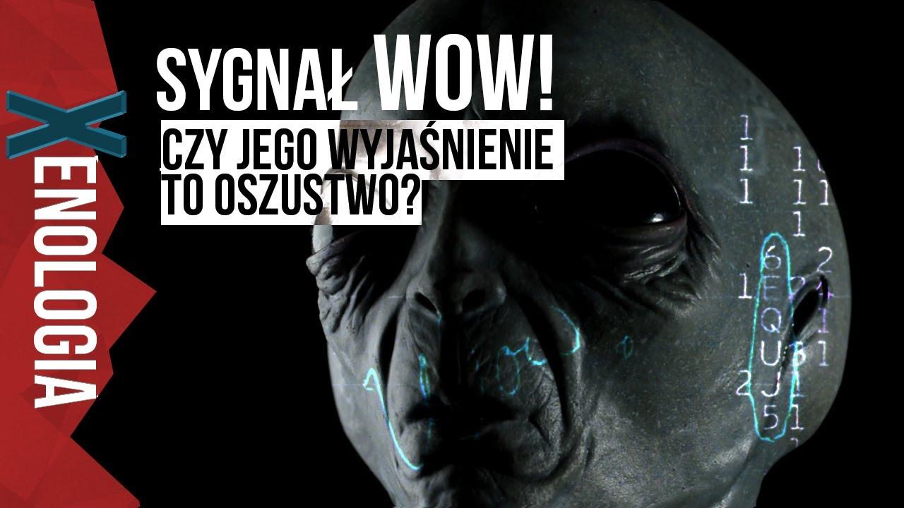 Sygnał WOW - Czy jego wyjaśnienie to oszustwo? - Xenologia #1