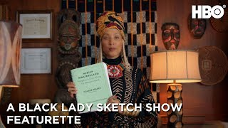 A Black Lady Sketch Show: Meet the Character with Robin Thede Featurette | HBO